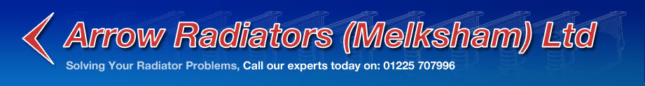 Arrow Radiators (Melksham) Ltd Solving Your Radiator Problems, Call our experts today on: 01225 7079960